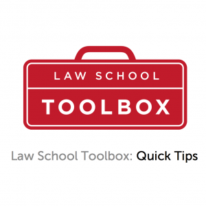 Law School Toolbox: Video Quick Tips